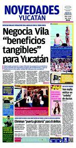 Negocia Vila 'beneficios tangibles' para Yucatán