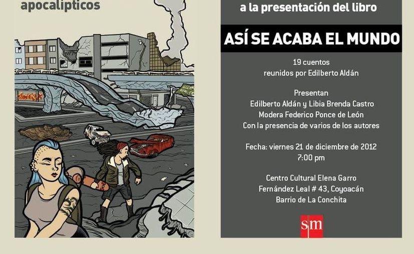 El libro 'Asi se acaba el mundo' será presentará este 21 de diciembre por su significado en el calendario maya. (Facebook)