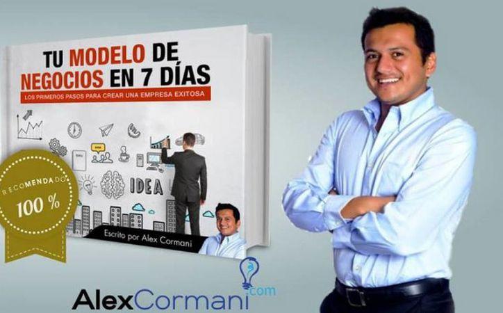 Alejandro Cortés Mánica propone, en su libro electrónico 'Tu modelo de negocios en 7 días', cómo lograr empresas exitosas. (Facebook Alejandro Cortes Manica)