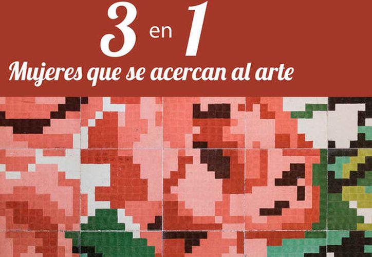 """Más de 50 mujeres expondrán obras pictóricas en la muestra """"3 en 1 Mujeres"""", el próximo 16 de marzo."""