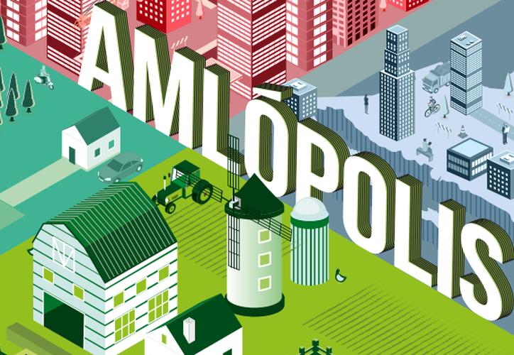 'AMLÓpolis' trabaja en siete ejes: desarrollo regional; política metropolitana; desarrollo urbano; suelo; vivienda; movilidad y política agraria. (Internet)