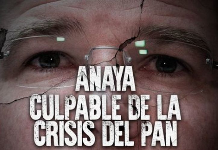 """""""Ricardo Anaya antepone sus intereses personales a los de nuestro partido. ¿Qué se siente ser el principal factor de división en el PAN?"""", decía el mensaje. (Milenio)"""