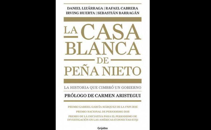Portada del libro prologado por la periodista Carmen Aristegui. (Internet)
