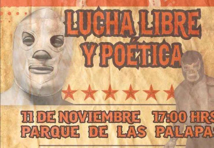 Lucha libre y poética, es una muestra de poetas inspirados en el deporte mexicano. (Faride Cetina/SIPSE)