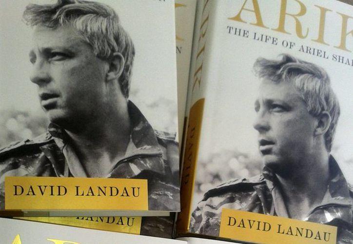 """Tras años de investigación y de 'forma casual', """"Arik: La vida de Ariel Sharón"""" del periodista David Landau    salió a la luz en EU un día antes de que el general falleciera. (EFE)"""