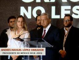 AMLO quiere pasar a la historia como un buen presidente de México