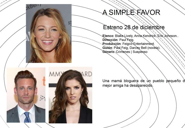 """""""A simple favor"""" se estrenará hasta diciembre del próximo año. (Jocelyn Díaz/SIPSE)"""