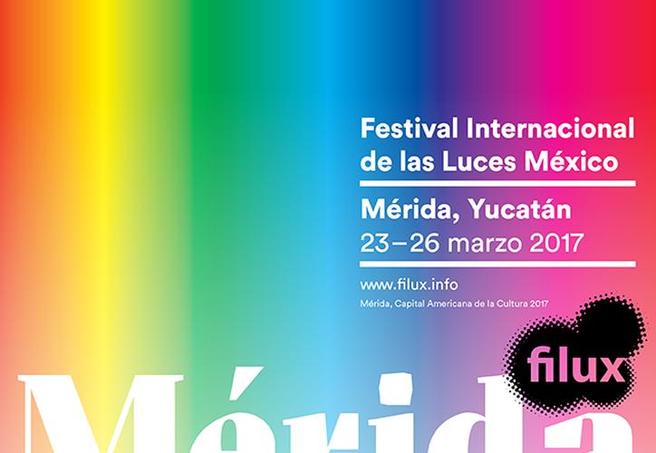 Imagen promocional del #FILUXMérida 2017. El Festival Internacional de Luces se llevará al cabo del 23 al 26 de marzo, en el Centro Histórico de Mérida. (Facebook/Filux)